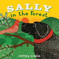 Sally in the forest - Stephen Huneck