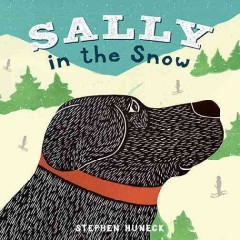 Sally in the snow - Stephen Huneck