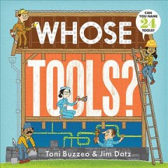 Whose tools? - Toni Buzzeo