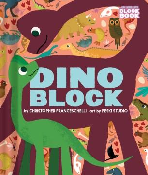 Dinoblock - Christopher Franceschelli