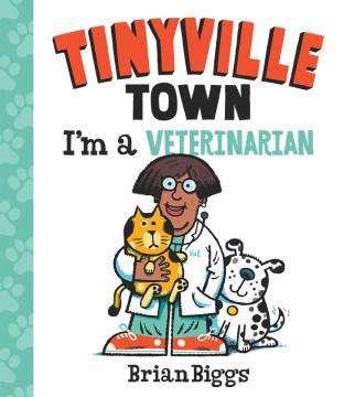 I'm a veterinarian - Brian Biggs