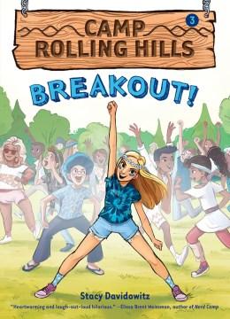 Breakout! - Stacy Davidowitz