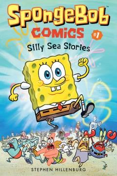 Silly Sea Stories : Silly Sea Stories - Stephen Hillenburg