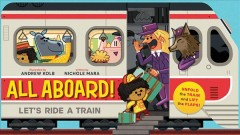 All aboard! Let's ride a train - Nichole Mara