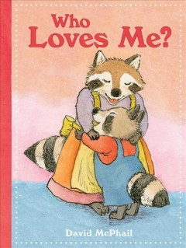 Who loves me? - David McPhail