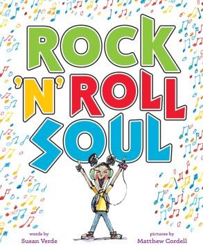Rock 'n' roll soul - Susan Verde
