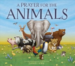 A prayer for the animals - Daniel Kirk
