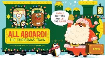 All aboard! The Christmas train - Nichole Mara