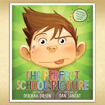 The perfect school picture - Deborah Diesen
