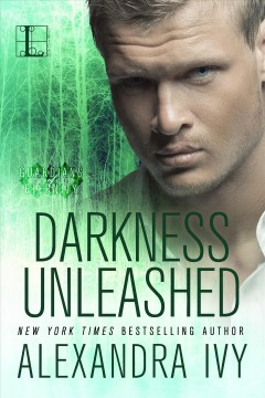 Darkness unleashed : Guardians of Eternity Series, Book 5. Alexandra Ivy. - Alexandra Ivy