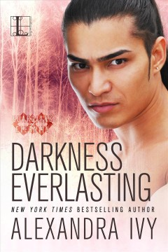 Darkness everlasting : Guardians of Eternity Series, Book 3. Alexandra Ivy. - Alexandra Ivy