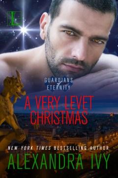 A very levet christmas : Guardians of Eternity Series, Book 11.5. Alexandra Ivy. - Alexandra Ivy
