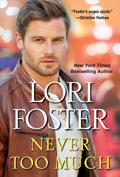 Never Too Much - Lori Foster