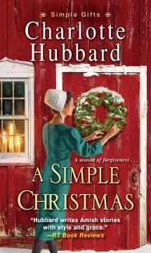 A Simple Christmas : - Charlotte Hubbard