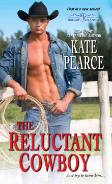 The reluctant cowboy - Kate Pearce