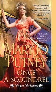 Once a Scoundrel : - Mary Jo Putney