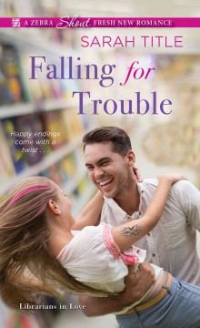 Falling for trouble - Sarah Title