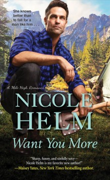 Want you more - Nicole Helm