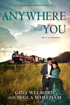 Anywhere with you - Gina Welborn