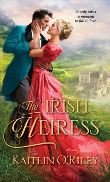Irish Heiress - Kaitlin O'Riley