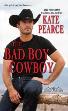 Bad Boy Cowboy - Kate Pearce