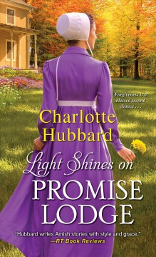 Light Shines on Promise Lodge - Charlotte Hubbard