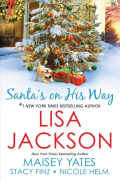 Santa's on His Way : - Lisa Jackson