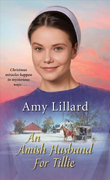 An Amish husband for Tillie - Amy Lillard