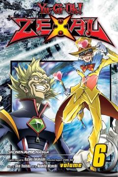 Yu-Gi-Oh! Zexal. Volume 6 - Shin Yoshida
