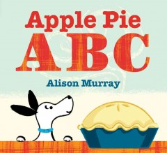 Apple pie ABC - Alison Murray
