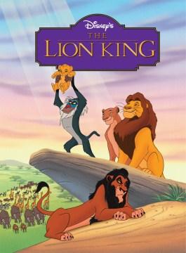 The lion king : a read-aloud storybook - Liza Baker