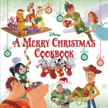 Merry Christmas Cookbook -  Disney Book Group (COR); Disney Storybook Art Team (COR)