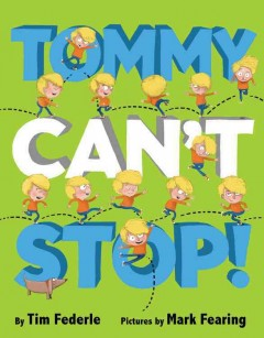 Tommy can't stop! - Tim Federle