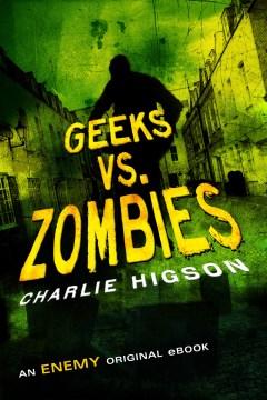 Geeks vs. zombies - Charles Higson