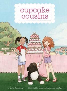 Cupcake cousins  - Kate Hannigan