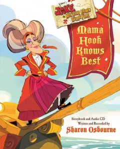 Mama Hook knows best : a pirate parent's favorite fables - Sharon Osbourne