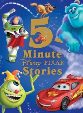 5-minute Disney Pixar stories - Wendy Loggia