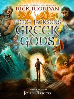 Percy Jackson's Greek gods (Ages 10-14) - Rick Riordan