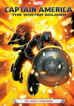 Captain america: the winter soldier : The Movie Storybook. Marvel Press. -  Marvel Press