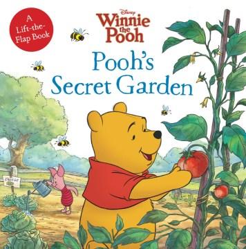 Pooh's secret garden - Cathy Hapka