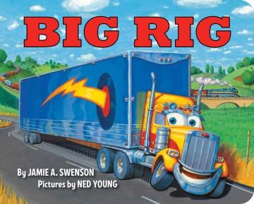 Big rig - Jamie Swenson