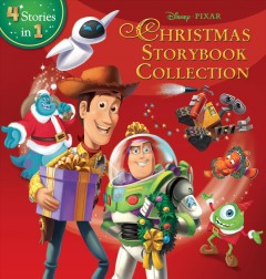Disney-Pixar Christmas storybook collection : 4 stories in 1 - issuing body Walt Disney Pictures