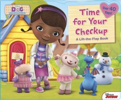 Time for your checkup! : a lift-the-flap book