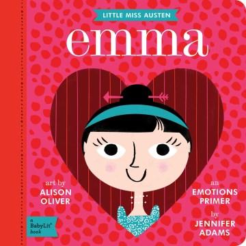 Emma : an emotions primer - Jennifer Adams