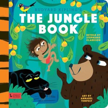 Rudyard Kipling's The jungle book - Stephanie Clarkson