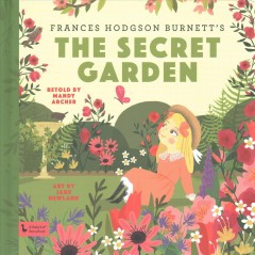 Frances Hodgson Burnett's The secret garden - Mandy Archer