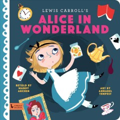Lewis Carroll's Alice in Wonderland - Mandy Archer
