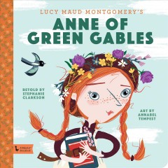 Anne of Green Gables - Stephanie Clarkson