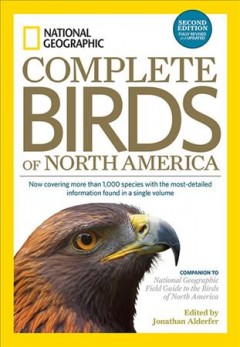 National Geographic Complete Birds of North America - Jonathan (EDT); Dunn Alderfer
