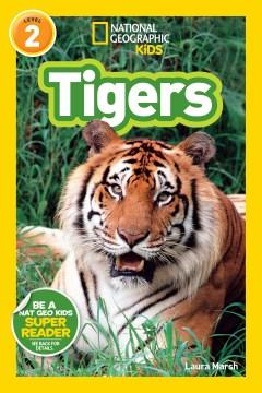 Tigers - Laura F Marsh